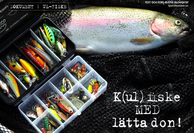 k ul fiske finess finessfiske lättspinn ul drag ultralätt fiske outdoor.se björn blomqvist