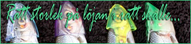 lojmete-trolla-loja-lojskalle-beteshallare-trollingfiske-outdoor-bjorn-blomqvist