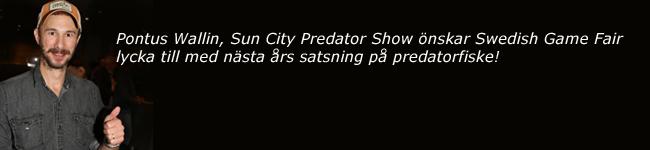 pontus wallin sun city predator show karlstad