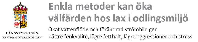 länsstyrelsen västra götaland rekommenderar strömbildare till laxodling