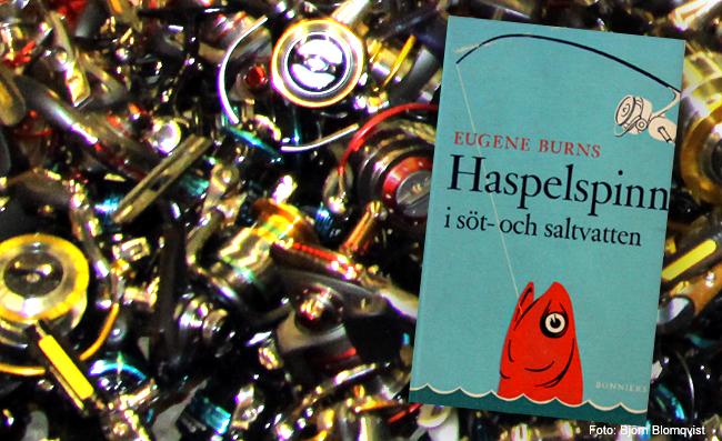 haspelfiske ul ultralätt fiska ul haspelspinn eugene burns 1957 haspelrulle haspelspö björn blomqvist outdoor